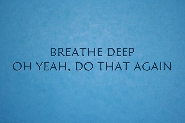 BREATHE-DEEP-OH-YEAH-DO.jpg