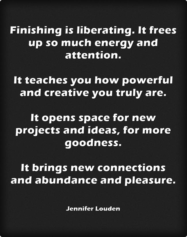 Finishing-is-liberating.jpg